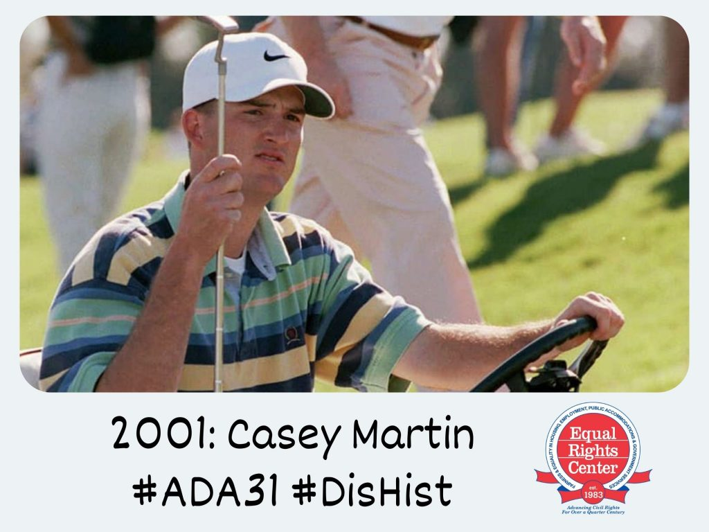 Casey Martin sits in the driver's seat of a golf cart holding a golf club. Captioned, 2001: Casey Martin #ADA31 #DisHist