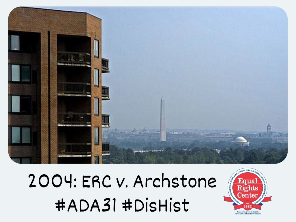 Polaroid-style photograph of an Archstone apartment building with the Washington Monument in the background. Captioned, 2004: ERC v. Archstone #ADA31 #DisHist