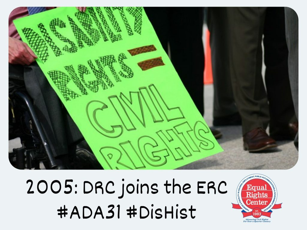 Polaroid-style photograph of a protest sign that reads, disability rights = civil rights. Captioned, 2005: DRC joins the ERC #ADA31 #DisHist