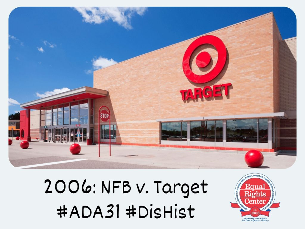 Polaroid-style photograph of a Target retail store. Captioned, 2006: NFB v. Target #ADA31 #DisHist