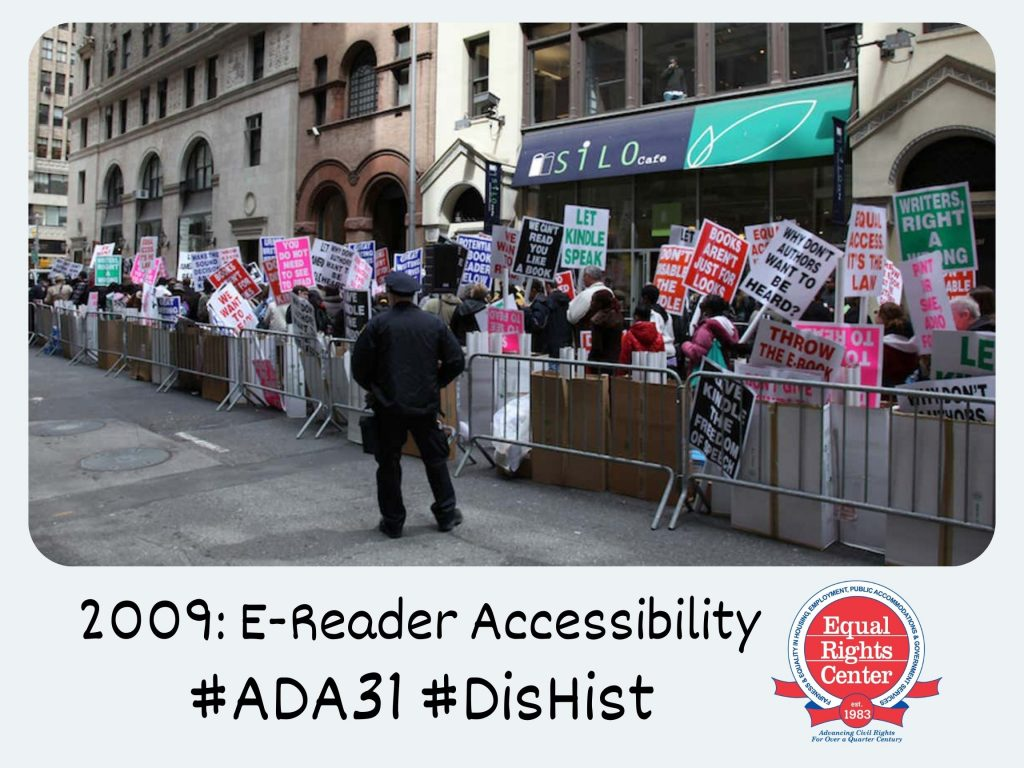Polaroid-style photograph of protesters outside the Authors Guild office. Many hold signs with phrases such as, Let Kindle Speak and Why Don't Authors Want To Be Heard? Captioned, 2009: E-Reader Accessibility #ADA31 #DisHist