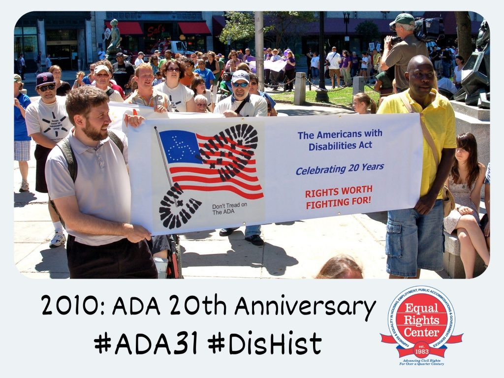 Polaroid-style photograph of event attendees holding a banner that reads, The Americans with Disabilities Act, celebrating 20 years, rights worth fighting for! Captioned, 2010: ADA 20th Anniversary #ADA31 #DisHist